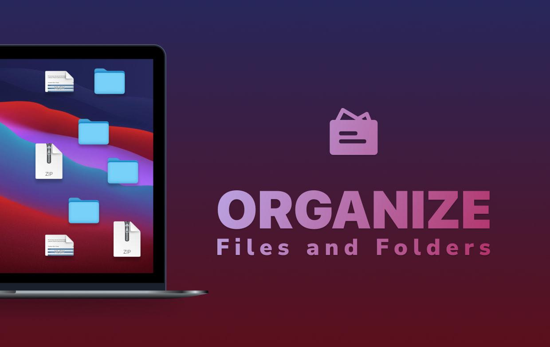 Arrange and Organize Mac Files