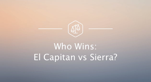 El Capitán VS Sierra