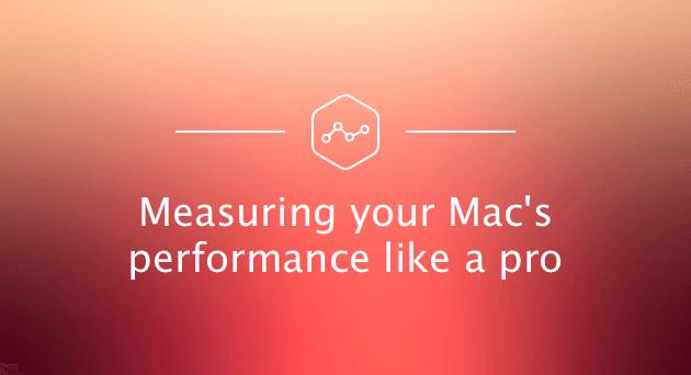 Messung der Mac-Leistung