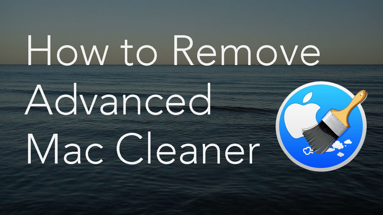 Remove Advanced Mac Cleaner Mac