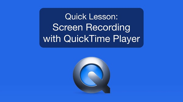 QuickTime Player Mac Video Recorder