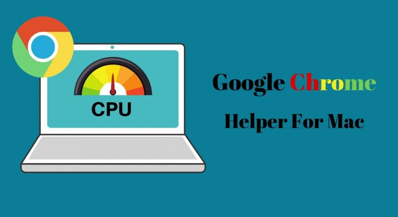 What is Google Chrome Helper Process