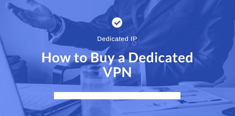 VPN dedicadas